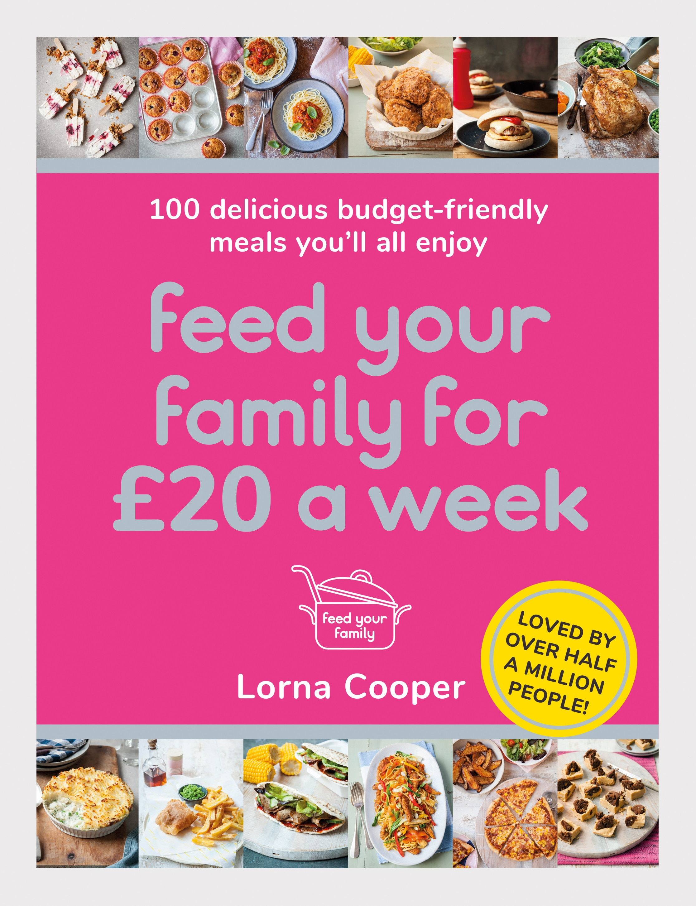 How to Feed Your Family For £20 A Week is an eight-week meal plan